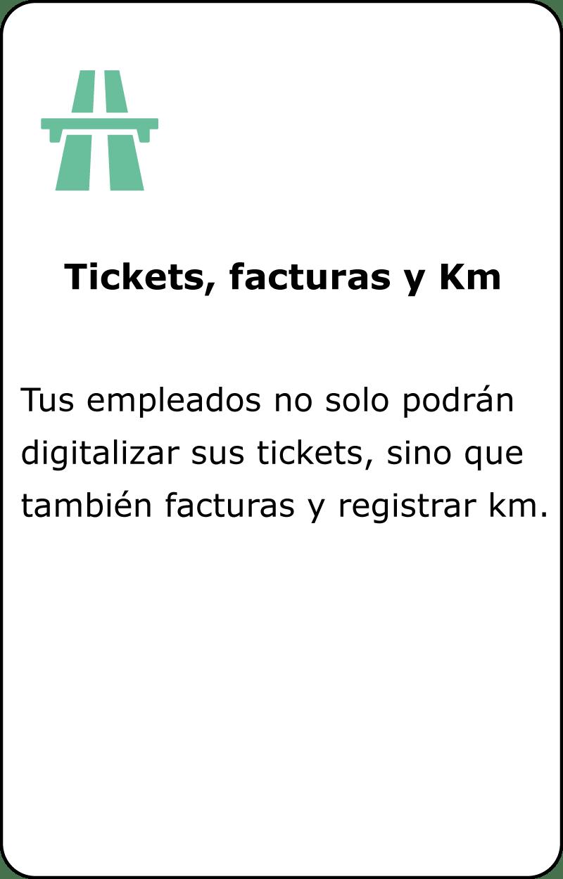 Tickets, facturas y Km